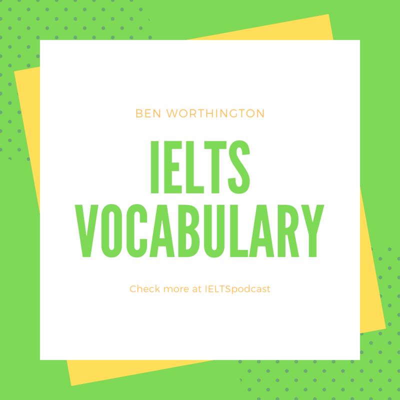 雅思词汇IELTS Vocabulary