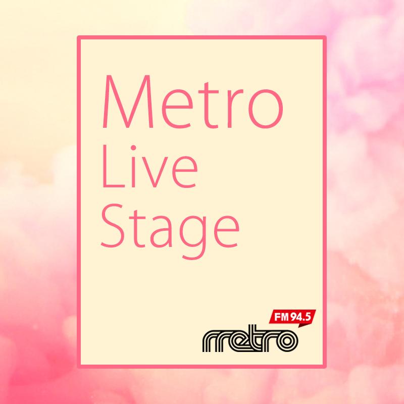 Metro Live Stage